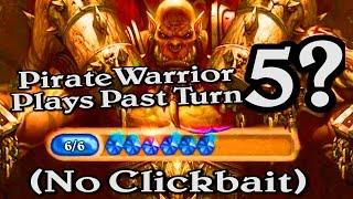 🍀🎲 Pirate Warrior Plays Past Turn 5? No Clickbait ~ Journey to Un