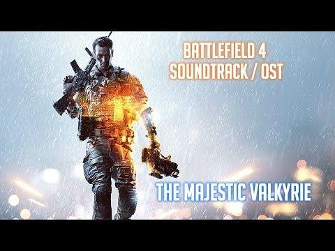 Battlefield 4 Soundtrack / OST - The Majestic Valkyrie