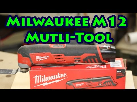 Review Of The Milwaukee M12 Cordless Mutli-Tool, Model M2426-20