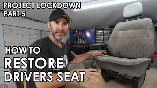 HOW TO CLEAN, RESTORE AND MODIFY A (DISGUSTING) DRIVERS SEAT