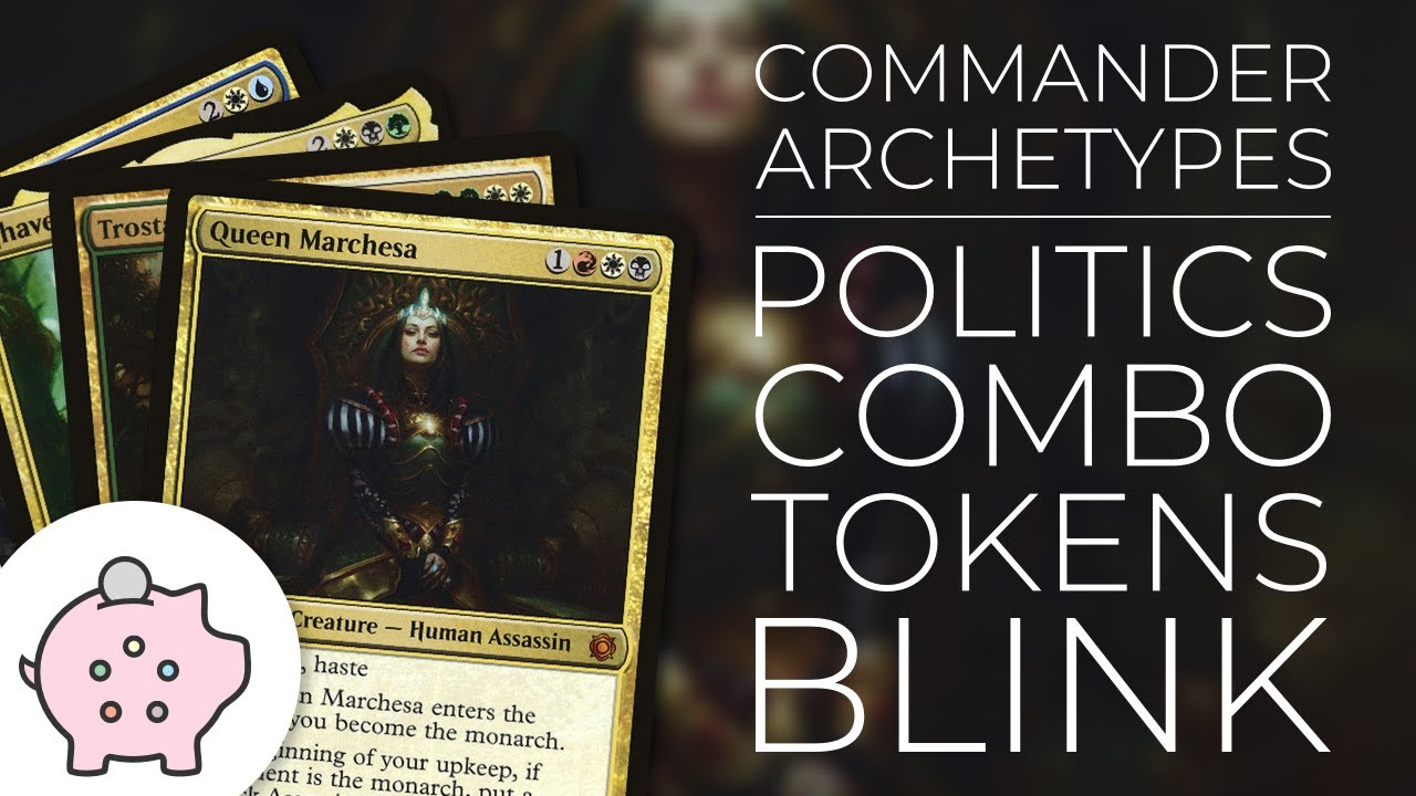 Commander Deck Archetypes | Politics | Combo | Tokens | Blink | EDH | Magic  the Gathering