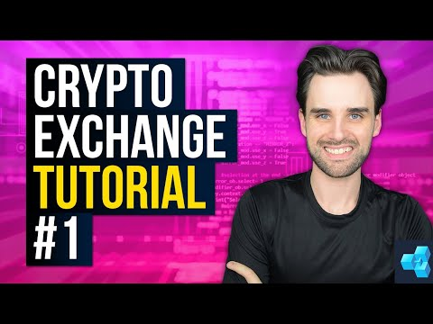 The ULTIMATE Cryptocurrency Exchange Programming Tutorial For Blockchain - PT 1