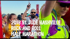 2018 St Jude Nashville Rock and Roll Half Marathon Vlog