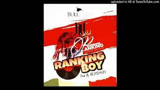 Rudebwoy Ranking - Ranking Boy