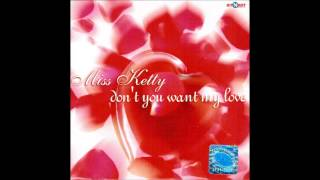 Miss Ketty - Dont You Want My Love (Original Club Mix)