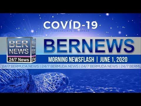 Bermuda Newsflash For Monday, June 1, 2020