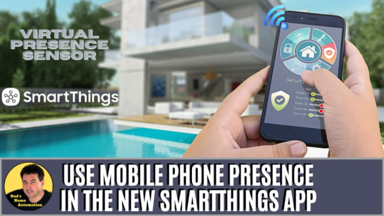 Use Mobile Phone as Presence Sensor in NEW SmartThings App