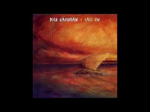 Dick Gaughan - Sail On (full album)