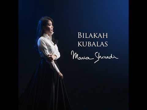 Bilakah Kubalas (Official Music Video) - Maria Shandi