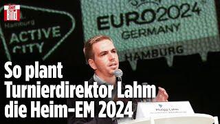 Turnierdirektor Lahm verrät: Dafür steht die EM 2024 | Bayern-Insider