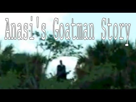"""""""Anasi's Goatman Story"""""""