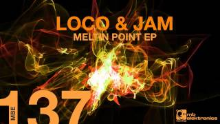Loco & Jam - Hit The Switch | [MB Elektronics]