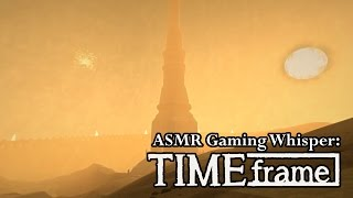 ASMR Gaming Whisper: TIMEframe