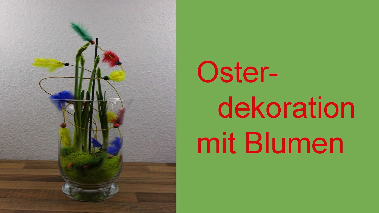 diy osterdeko blumendeko im glas f r ostern deko ideen mit flora shop youtube. Black Bedroom Furniture Sets. Home Design Ideas