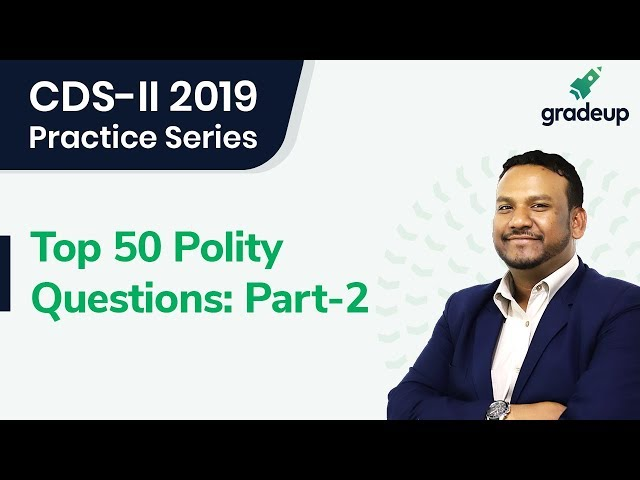 Top 50 Polity Questions By Quasif Sir | CDS-II 2019 (Part-2)
