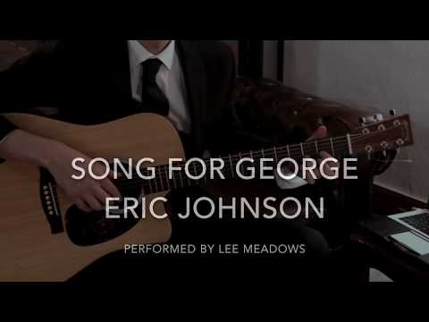Lee Meadows - Song For George (Eric Johnson Cover)