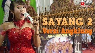 SAYANG 2 - Carehal Angklung Malioboro feat Si Cantik Essy Maria (Audio Mantap) Nella Kharisma