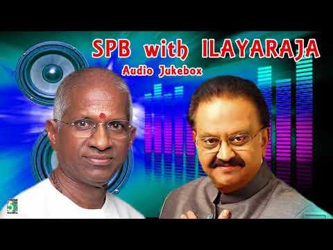 SPB With Ilayaraja Super Hit Popular Audio Jukebox