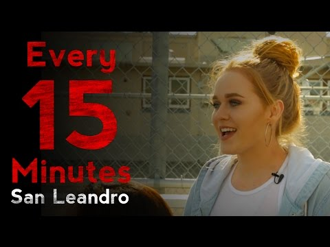 Every 15 Minutes: San Leandro High School
