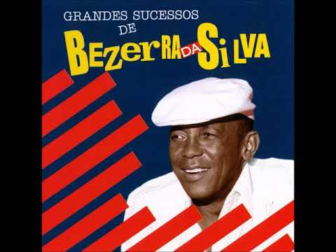 Bezerra da Silva Grandes Sucessos (Album Completo)