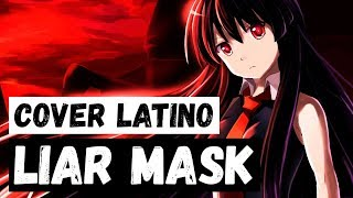 Video 『Liar Mask』( Akame Ga Kill ★ Opening 2) Spanish Cover download MP3, 3GP, MP4, WEBM, AVI, FLV Juni 2018
