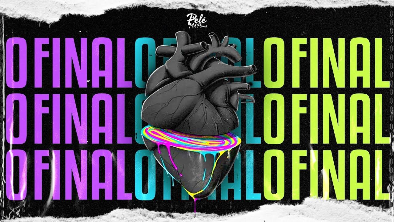 Download Pelé Milflows - O Final (Clipe Oficial)