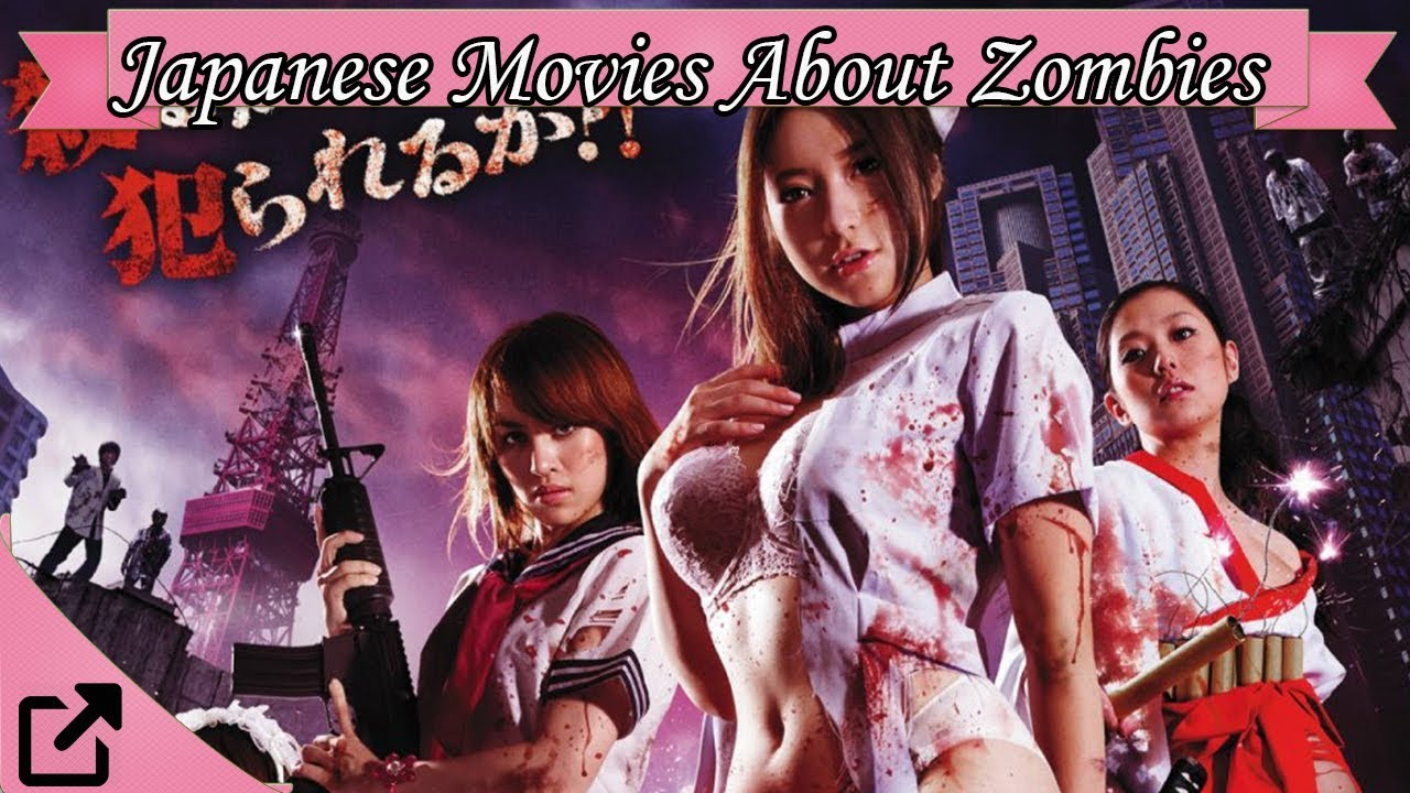 Top Japanese Movies About Zombies 2018