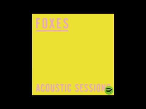 Foxes - Clarity (Acoustic Session)