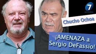 Chucho Ochoa ¡AMENAZA a Sergio DeFassio! / Multimedia 7