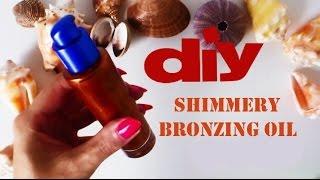 DIY: Shimmery BRONZING OIL