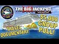 $5,000 GROUP PULL at SEA!! 🛥️ THE BIG JACKPOT CRUISE Travel Documentary! | The Big Jackpot