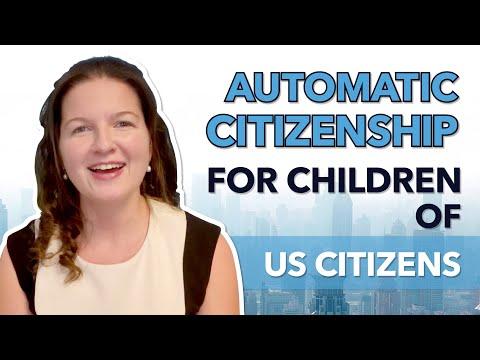 Automatic Citizenship For Children Of US Citizens