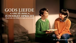 Christian song with Dutch subtitles 'Gods liefde voor de mens is hoogst oprecht' (Officiële video)