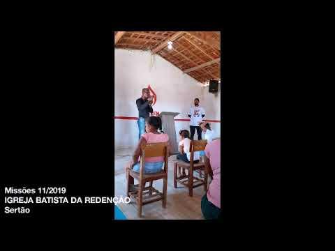 Missões 2019  IGREJA BATISTA DA REDENÇÃO  SÍTIO FAZENDA NOVS SERTÃO