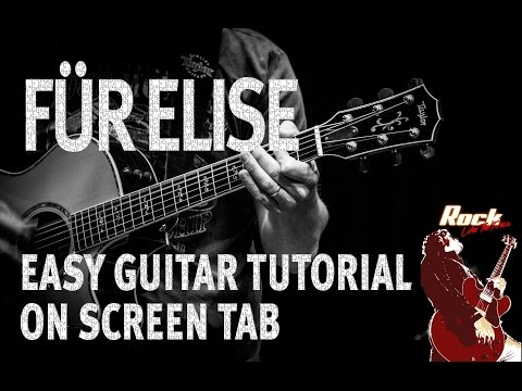 Für Elise Easy Guitar Tutorial  Screen TAB  Ludwig van Beethoven