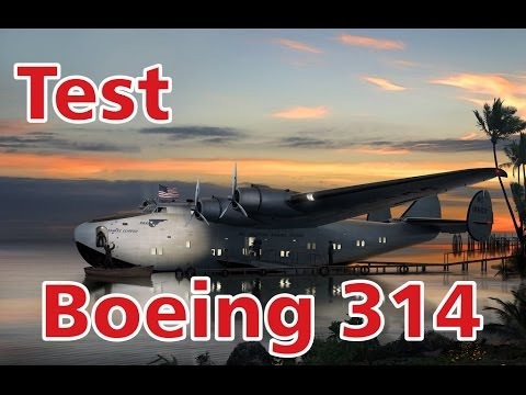 Simple Planes - Boeing 314 - Test - Hardest Plane to Fly Ever! - Part 1