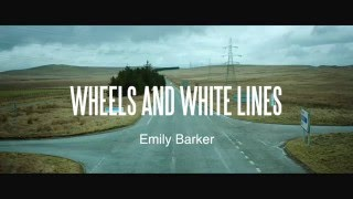 Emily Barker - Wheels and White Lines (featuring Roddy Hart) - Lyric video