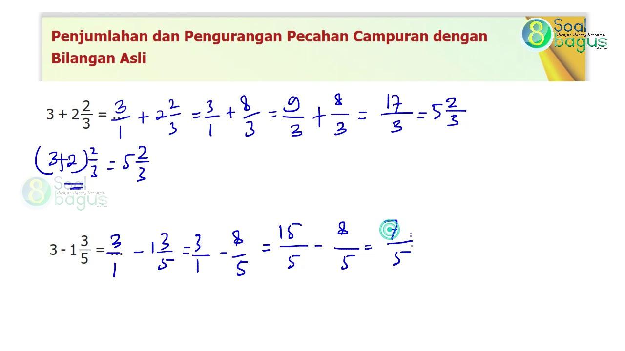 Penjumlahan Pengurangan Pecahan Campuran Dg Bilangan Asli Materi Da Pecahan Pelajaran Matematika Matematika Kelas 5 Free horizontal addition and