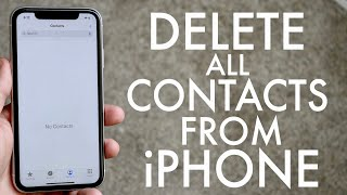 How To Delete All Contacts On iPhone!.