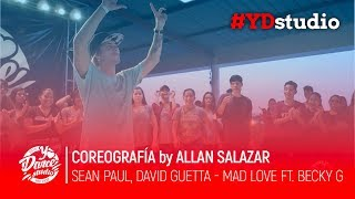 Sean Paul, David Guetta - Mad Love ft. Becky G | Coreografia By Allan Salazar Video