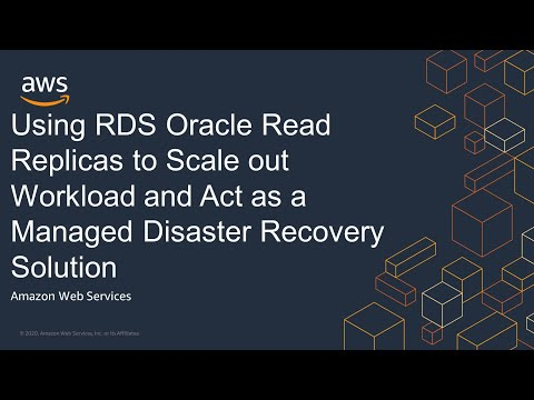 Using RDS Oracle Read Replicas to Scale out Workload and Act as a Managed Disaster Recovery Solution