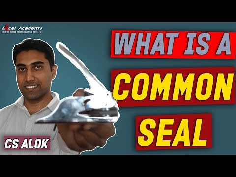 Company Law - What is a Common Seal ?
