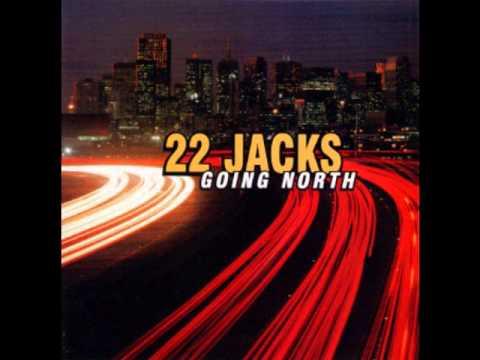 22 Jacks - Somewhere In Between