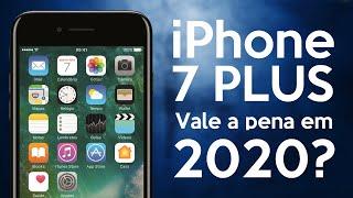 Vale a pena comprar um iPhone 7 Plus em 2020? Será?