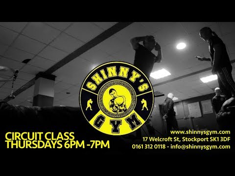 Thursday Circuit Class 6PM - Shinnys Boxing Gym Stockport