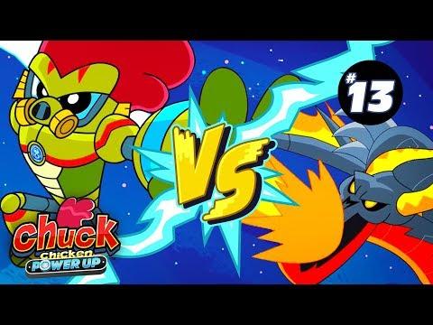 Chuck Chicken - Power Up - Trial by Fire - Episode 13 - Cartoon Show