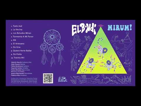 El Bondi - Mirum! - Disco Completo