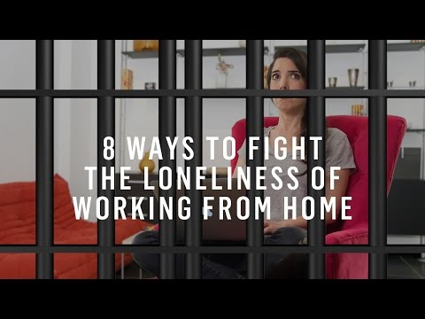 8 Tips to Overcome Loneliness When Working From Home