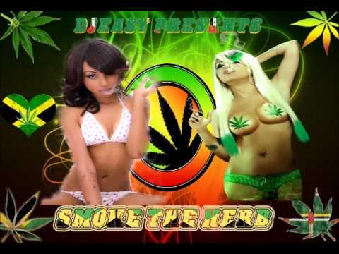 Smoke The Herb Mega Mix Best of Weed Songs[Weed Smokers Reggae Dancehall] mix by Djeasy