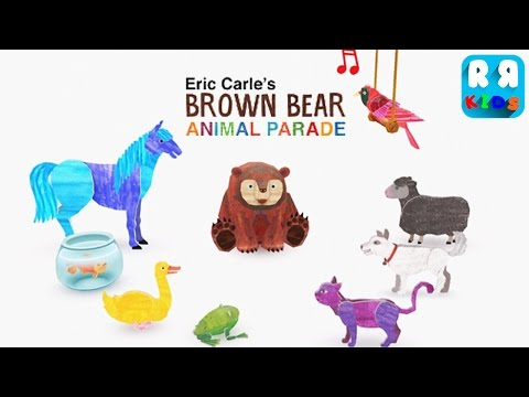 Eric Carle's Brown Bear Animal Parade (By StoryToys Entertainment Limited) - New Best Apps for Kids